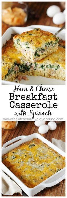Ham & Cheese Breakfast Casserole with Spinach ~ delicious layers of ham, cheese, & spinach with extra flavor punch from a surprise ingredient.   www.thekitchenismyplayground.com