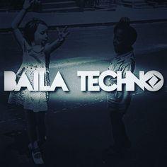 Baila techno