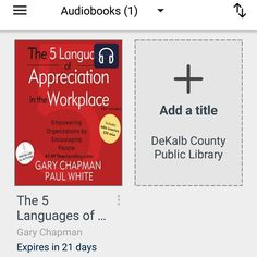 #bookvibes and other book-ish: THE 5 LANGUAGES OF #APPRECIATION IN THE #WORKPLACE by #GaryChapman and #PaulWhite on #audiobook via #OverDrive from #dekalbcountypubliclibrary #eBooks | #turnupabook #theresanappforthat #scribesandvibes #bookish #recommendedreads | #dcpldigital