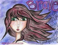 """My word of the year 2014 is BRAVE - This is my """"reminder picture"""" I made for myself. :-) Mixed media """"Brave"""" by Ursula Markgraf"""
