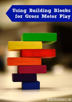 Need a great gross motor activity for your little one once the older kiddos head back to school?  Try these ideas with building blocks!  #grossmotorfun