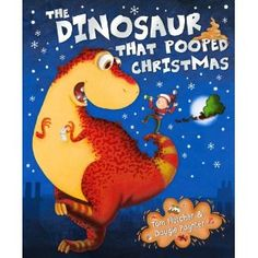 The Dinosaur That Pooped Christmas    http://www.bokus.com/bok/9781849417792/the-dinosaur-that-pooped-christmas/
