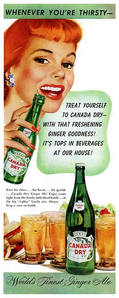 Gingery, lovely soda pop goodness from the late I still drink Canada Dry Ginger Ale ~! Poster Retro, Posters Vintage, Images Vintage, Poster S, Vintage Prints, Old Advertisements, Retro Advertising, Retro Ads, Sodas