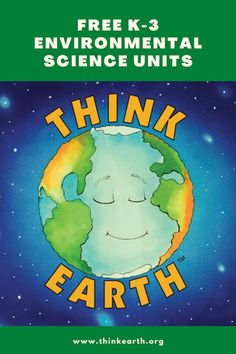 "Unlike many environmental programs, Think Earth is behavior-based, teaching students not only why taking care of the environment is important but also what they can do, personally, every day to ""Think Earth."" Other unique characteristics include: comprehensive content, covering water, air, and land; field-tested and revised instruction and materials; quick and easy to teach; student assessments; standards-based lessons. Earth Day Activities, Science Activities For Kids, Hands On Activities, Science Lesson Plans, Science Lessons, Lessons For Kids, Environmental Education, Behavior, Students"
