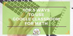 5 ways to use google classroom for math practice blog post. Read here. Middle School Classroom, Math Classroom, Google Classroom, Classroom Decor, Math Games, Math Activities, English Idioms, Math Practices, Elementary Science