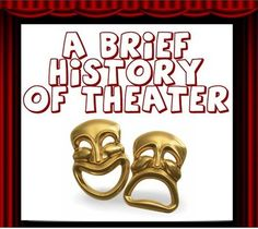 A Brief History of Theatre/Drama Lesson and Activity