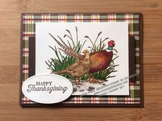 Stampin Up Pleasant pheasants Thanksgiving Card colored with Blends, Buffalo Check background Stamp Masculine Birthday Cards, Birthday Cards For Men, Masculine Cards, Men Birthday, Fall Cards, Holiday Cards, Christmas Cards, Christmas 2019, Xmas