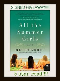 SIGNED GIVEAWAY & REVIEW: All the Summer Girls by Meg Donohue