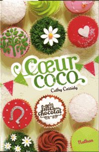 Les filles au chocolat - Tome 4 - Coeur coco de Cathy Cassidy ♪ I don't know ♪ - a little matter whatever 100 Books To Read, Fantasy Books To Read, I Love Books, Good Books, Pdf Book, Book Review Blogs, Chocolate Box, Free Reading, Ebook Pdf