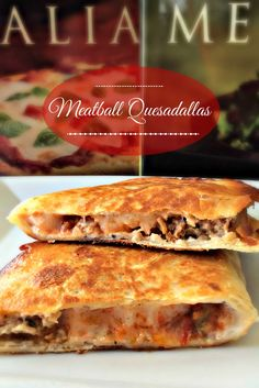 Meatball Quesadillas - an inexpensive and delicious make over meal. For dinner, lunch or after school snacks!