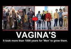 Male Vagina's - too often true!