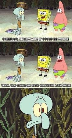 Cheer Up, Squidward - Tap to see more of the best Spongebob quotes that will make you LOL! - @mobile9