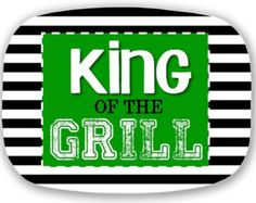 Personalized Father's Day King of the Grill Melamine Platter Soul Design, Cheer Gifts, Grill Master, Personalized Gifts, Handmade Gifts, Mother And Father, Fathers Day, Grilling, Birthdays