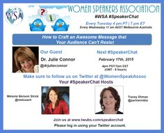 "Inspire others with your story. Join me, Tue., Feb. 17, Women Speaker Association ‪#‎SpeakerChat‬, ""How to Craft an Awesome Message that Your Audience Can't Resist."" http://twubs.com/SpeakerChat"