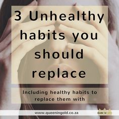 3 Unhealthy habits you should replace Other Woman, Inspire Others, Healthy Habits, Cards Against Humanity, Queen, Blog, Blogging