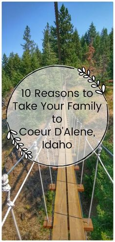 10 Reasons to Take Your Family to Coeur D'Alene - Postcards & Passports