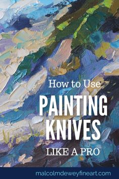 knives give amazing effects and energy to your paintings. See how to us., Painting knives give amazing effects and energy to your paintings. See how to us., Painting knives give amazing effects and energy to your paintings. See how to us. Acrylic Painting Lessons, Acrylic Painting Techniques, Art Techniques, Painting Art, Texture Painting Techniques, Oil Painting Tips, Watercolor Painting, Watercolor Tips, Beginner Painting