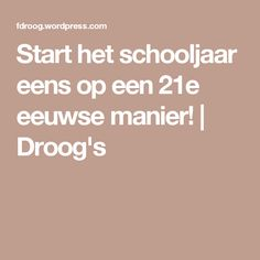 Start schooljaar op '21e eeuwse manier' Media Smart, 21st Century Skills, Classroom Management, Teacher, Social Media, Education, Learning, Kids, Biology
