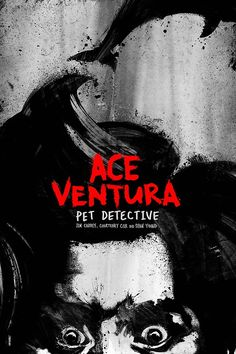 Ace Ventura: Pet Detective ~ Alternative Movie Poster by Daniel Norris Best Movie Posters, Minimal Movie Posters, Cinema Posters, Movie Poster Art, Cool Posters, Ace Ventura Pet Detective, Typo Poster, Movies And Series, Alternative Movie Posters