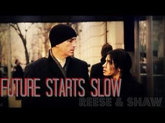Reese&Shaw || Future Starts Slow || //Person of Interest// - YouTube