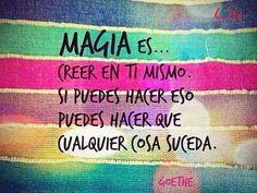 Magia es...