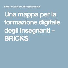 Una mappa per la formazione digitale degli insegnanti – BRICKS