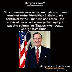 Did you know Epic Facts, Fun Facts, George Hw, Did You Know, Funny Jokes, Funny Pictures, Survival, Life, Military