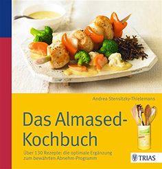 Das Almased-Kochbuch: Über 130 Rezepte: die optimale Ergänzung zum bewährten Abnehm-Programm - http://kostenlose-ebooks.1pic4u.com/2015/01/20/das-almased-kochbuch-ueber-130-rezepte-die-optimale-ergaenzung-zum-bewaehrten-abnehm-programm/