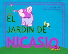 """""""El jardín de Nicasio""""©"""