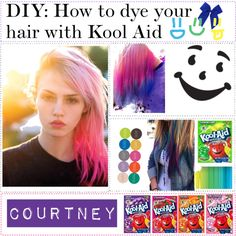 """DIY: how to color your hair with Kool Aid"" so did this back in the day. *haha* Works best on lighter hair"
