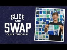 """Make a """"Slice and Swap"""" Quilt with Rob - YouTube"""