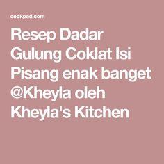 Resep Dadar Gulung Coklat Isi Pisang enak banget @Kheyla oleh Kheyla's Kitchen