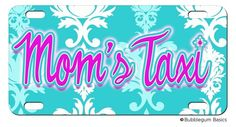 "Our license plates are the standard 5.875"" x 11.875"" size and are made of aluminum.  The design is permanently printed onto the metal using a special pigment ink process....so they are LONG LASTING... Mom's Taxi Monogram License #plate (http://www.bubblegumbasics.com/moms-taxi-monogram-license-plate.html#.U_GJPMWSznM)"