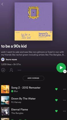 to be a 90s kid playlist #music #playlist #spotify