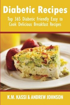 Diabetic Recipes: Top 365 Diabetic Friendly Easy to Cook Delicious Breakfast Recipes (Volume 4) -- Check out this great product.