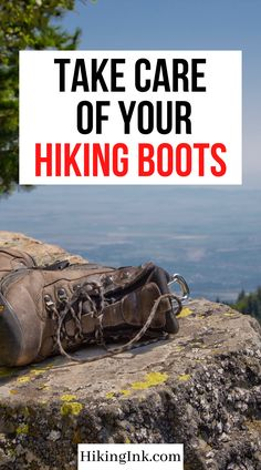 Use these 5 tips to take care of your hiking boots and keep them like new. Best Hiking Boots, Take Care Of Yourself, Tips, Advice