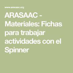 ARASAAC - Materiales: Fichas para trabajar actividades con el Spinner