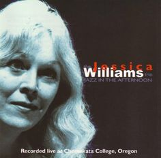 Jessica Williams - Jazz in the Afternoon