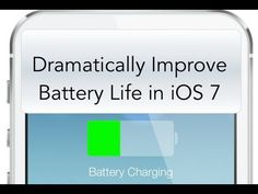 Increase Battery Life in iOS 7 [HOW TO:] - YouTube