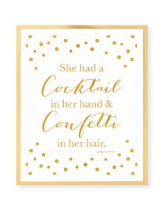 She Had A Cocktail In Her Hand And Confetti In Her Hair by prettychicsf