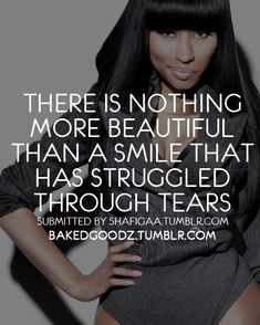 Nicki Minaj. Not a fan of her, but I love this quote