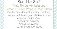 The Daily Five: The Big Three (Mini Lessons to Launch Read to Self) (School Is a Happy Place) Daily 5 Reading, Reading Skills, Teaching Reading, Guided Reading, Teaching Ideas, First Grade Teachers, First Grade Classroom, Daily 5 Kindergarten, Daily Five Cafe