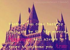 Hogwarts is my home, #HarryPotter #Hogwarts #Always