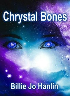Chrystal Bones (Finding Home Book 1) by Billie Jo Hanlin, http://www.amazon.com/dp/B00NUWXXK4/ref=cm_sw_r_pi_dp_M3qqub08CQG6A