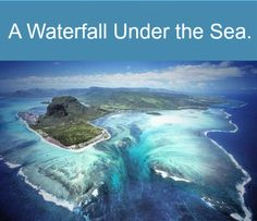 A fascinating illusion can be found at the Southwestern tip of the island, Mauritius. When seen from the air, a runoff of sand & silt deposits makes the illusion of an underwater waterfall. The visually deceiving impression is absolutely breathtaking when seen from aerial shots. Viewed from other perspectives, the ocean appears to be a spectacular gamut of greens, blues, and whites, creating the false impression that it plummets down just like a raging waterfall.
