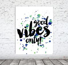 teen room decor Good vibes only watercolor Quotes by PrintFusion
