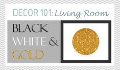 Decor 101: Black, White and Gold Living Room {with tribal accents}