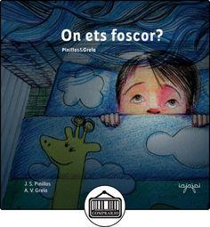 On ets foscor?: Nens, a dormir bé! (conte infantil sense monstres): Volume 1 (Contes per perdre la por) de J.S.Pinillos ✿ Libros infantiles y juveniles - (De 0 a 3 años) ✿