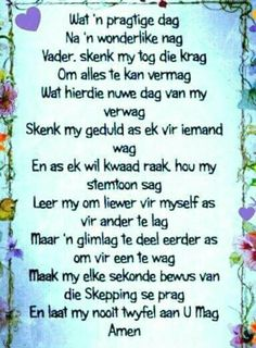 Good Morning Good Night, Good Morning Wishes, Spiritual Inspiration, Daily Inspiration, Evening Greetings, Goeie Nag, Goeie More, Afrikaans Quotes, Verses