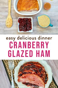 Holiday Hams do not need to be hard to make. This easy Cranberry Glazed Ham will delight you with how easy it is to make as well as how tasty it is! Easy Weeknight Meals, Quick Easy Meals, One Dish Dinners, Easy Dinners, Honey Glazed Ham, Savoury Dishes, Savoury Recipes, Great Recipes, Delicious Recipes